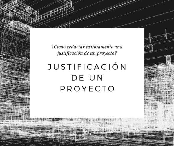 que la justificación de un proyecto