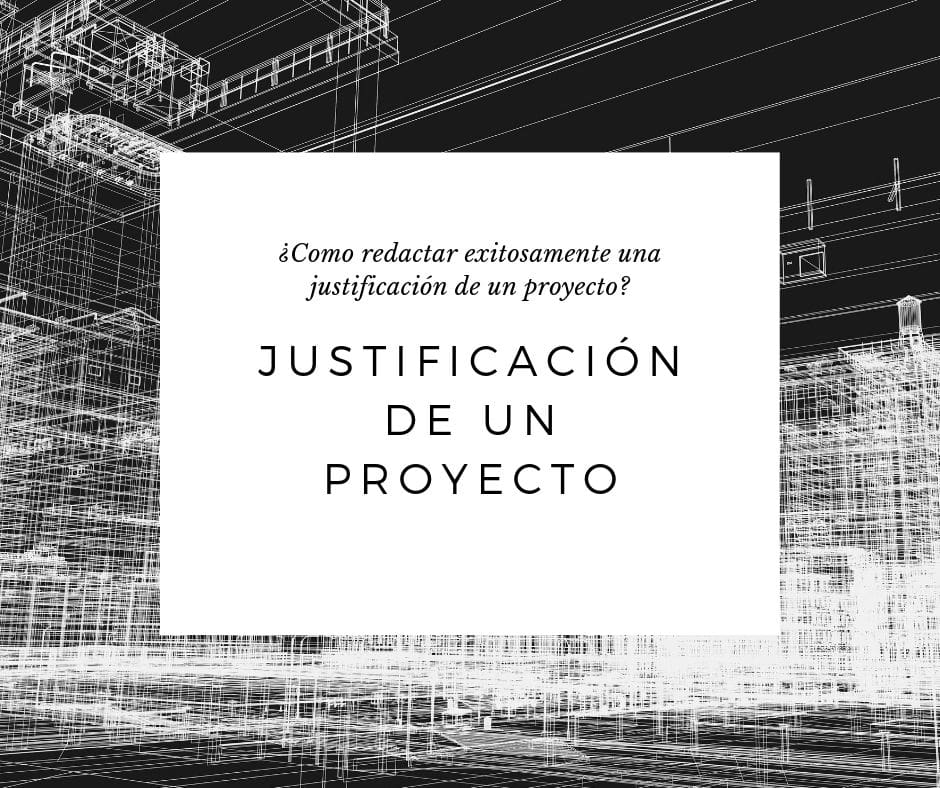 Que Es La Justificación De Un Proyecto Web Y Empresas