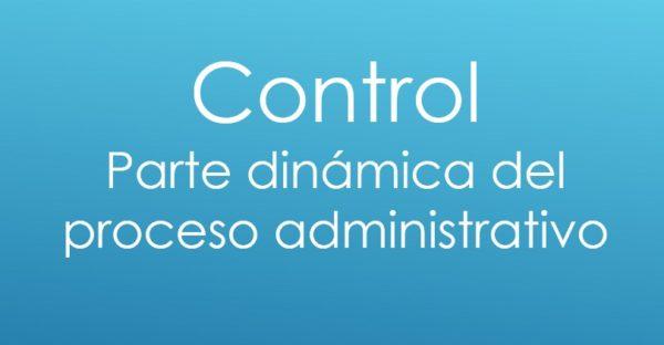 Control - Proceso administrativo