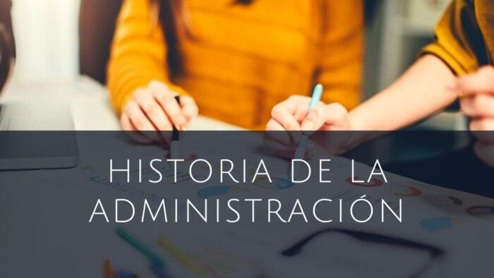 historia de la administración y sus orígenes