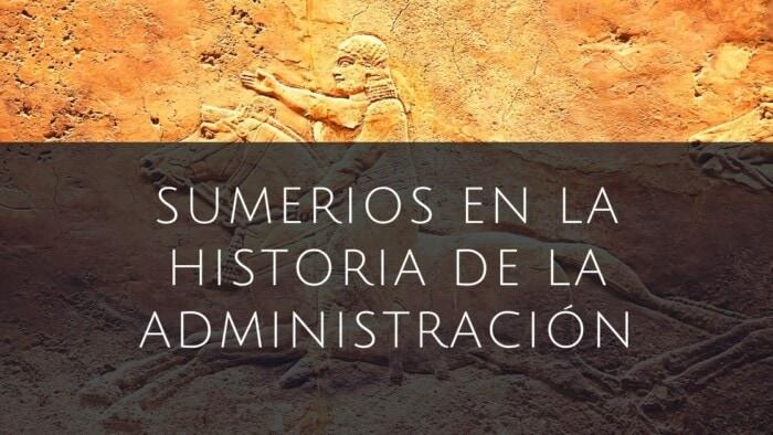 sumerios en la administración