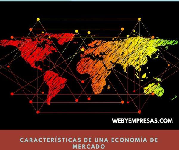 Características de la economía de mercado