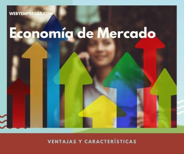 Qué es la Económia de Mercado
