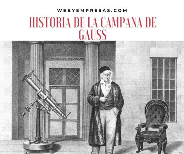 Historia de la campana de Gauss