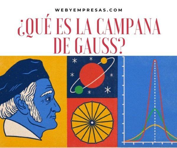Qué es la campana de Gauss