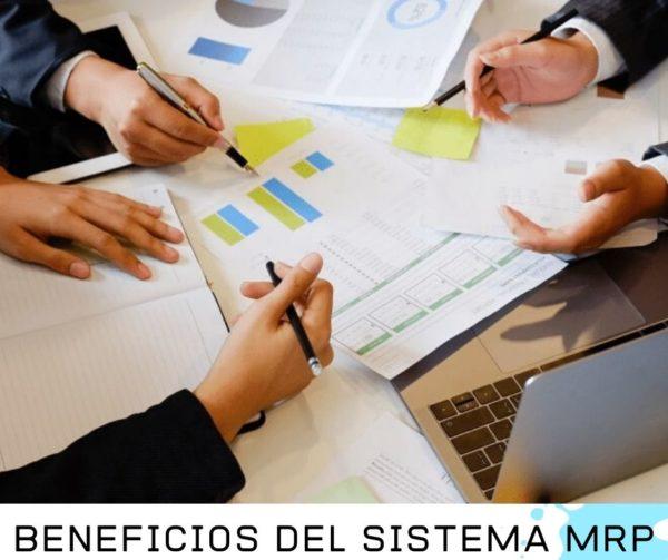 BENEFICIOS DEL SISTEMA MRP
