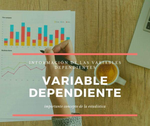 Variable Dependiente