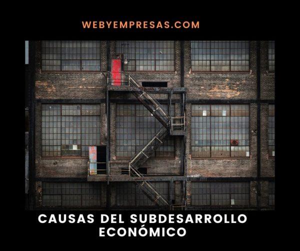 Factores del subdesarollo económico