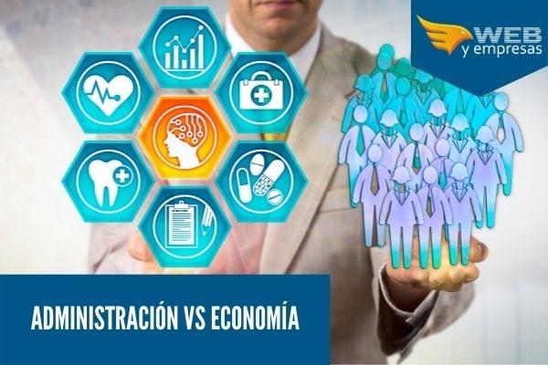 Diferencia entre la economia y la administracion