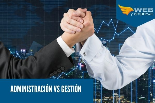 Diferencia entre Admisnitracion y gestion