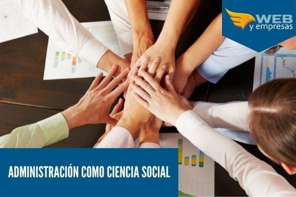 administración moderna como ciencia social