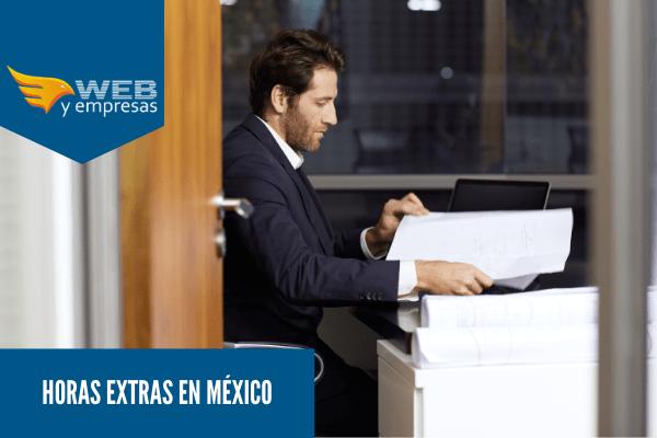 Horas extras en México